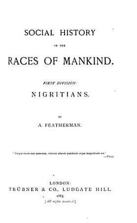 Social History of the Races of Mankind PDF