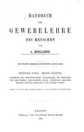 Handbuch der Gewebelehre des Menschen: Für Aerzte und Studirende, Band 2,Teil 1