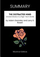 SUMMARY   The Distracted Mind  Ancient Brains In A High Tech World By Adam Gazzaley And Larry D  Rosen PDF