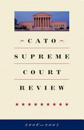 Cato Supreme Court Review, 2006-2007