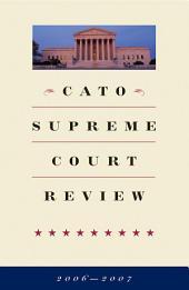 Cato Supreme Court Review, 2006-2007