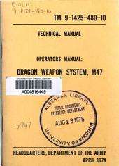 Operators Manual: DRAGON Weapon System, M47