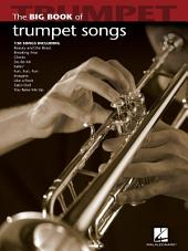 Big Book of Trumpet Songs (Songbook)