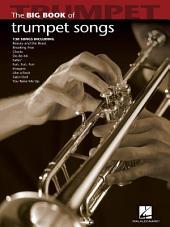 Big Book of Trumpet Songs (Songbook)