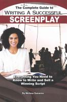 The Complete Guide to Writing a Successful Screenplay PDF