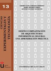 Diseño e implantación de arquitecturas informáticas seguras. Una aproximación práctica
