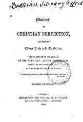 Maxims of Christian perfection, tr. by a member of the same order