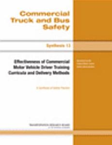 Effectiveness of Commercial Motor Vehicle Driver Training Curricula and Delivery Methods PDF