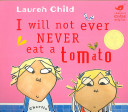 I Will Not Ever Never Eat a Tomato PDF