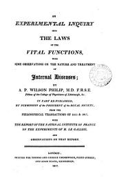 An experimental inquiry into the laws of the vital functions