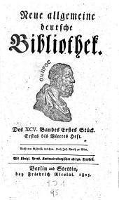 Neue allgemeine deutsche Bibliothek: Volume 95