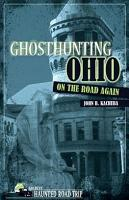 Ghosthunting Ohio On the Road Again PDF