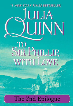 To Sir Phillip  With Love  The 2nd Epilogue