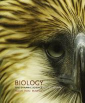 Biology: The Dynamic Science: Edition 3
