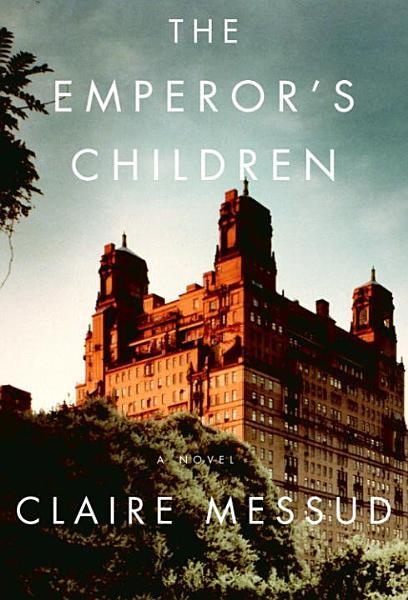 Download The Emperor s Children Book