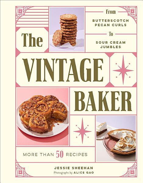 Download The Vintage Baker Book