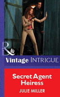 Secret Agent Heiress  Mills   Boon Vintage Intrigue  PDF