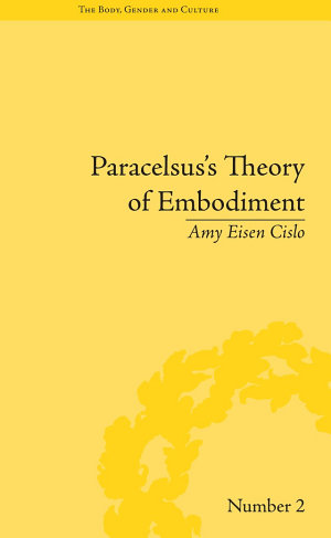 Paracelsus's Theory of Embodiment