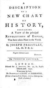 A Description of a New Chart ... Containing a View of the Principal Revolutions of Empire ...