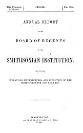 Annual Report of the Board of Regents of the Smithsonian Institution: 1861