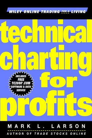 Technical Charting for Profits