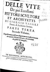 Delle vite de più eccellenti pittori, scultori et architetti: Volume 3