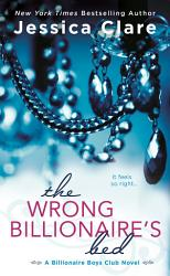 The Wrong Billionaire S Bed Book PDF