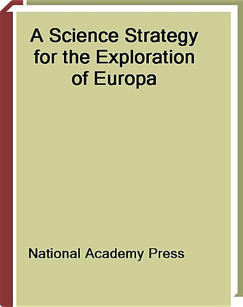 A Science Strategy For The Exploration Of Europa