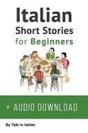 Italian Short Stories for Beginners + Audio