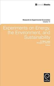 Experiments on Energy  the Environment  and Sustainability