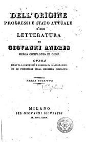 Dell'origine, progressi e stato attuale d'ogni letteratura
