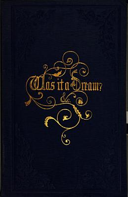 Was it a dream  and The new churchyard  by the author of  Stories on the Lord s prayer PDF