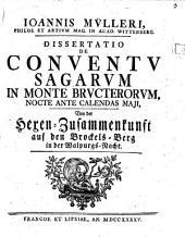 Dissertatio De Conventu Sagarum In Monte Bructerorum Nocte Ante Calendas Maii