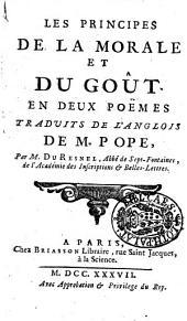 Les principes de la morale et du gout. En deux poemes traduits de l'anglois de m. Pope, par m. Du Resnel ..
