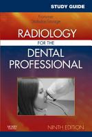 Study Guide for Radiology for the Dental Professional   E Book PDF
