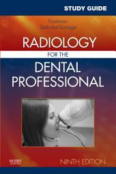 Study Guide for Radiology for the Dental Professional - E-Book: Edition 9