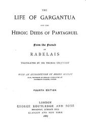 The Life of Gargantua and the Heroic Deeds of Pantagruel