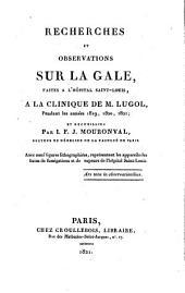 Recherches et observations sur la gale: faites à l'Hôpital Saint-Louis, à la clinique de M. Lugol, pendant les années 1819, 1820, 1821