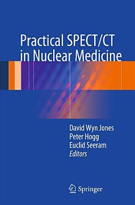 Practical SPECT CT in Nuclear Medicine PDF