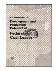 An Assessment Of Development And Production Potential Of Federal Coal Leases  Book PDF