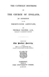 The catholic doctrine of the Church of England: an exposition of the Thirty-nine articles