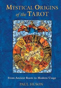 Mystical Origins of the Tarot PDF