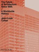 The Future of Architecture Since 1889 PDF