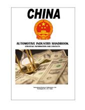 China Automotive Industry Handbook - Strategic Information and Contacts