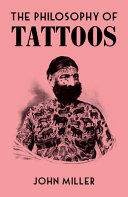 The Philosophy of Tattoos