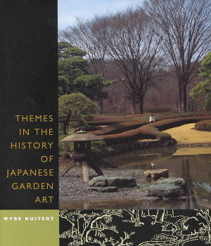Themes in the History of Japanese Garden Art PDF