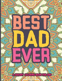 Best Dad Ever A Sweary Coloring Book For Dad