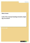 Is the UK Economy Heading Towards a Triple Dip Recession  PDF