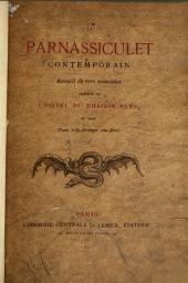 Le parnassiculet contemporain: recueil de vers nouveau, précédé de l'Hôtel du dragon bleu et orné d'une très-étrange eau-forte