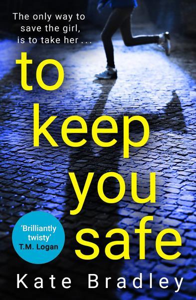 To Keep You Safe